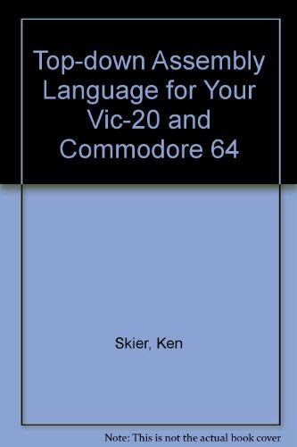 9780070578647: Top-down Assembly Language for Your Vic-20 and Commodore 64
