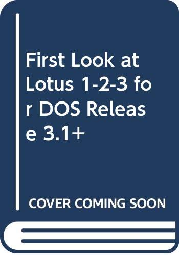 9780070579002: First Look at Lotus 1-2-3 for DOS Release 3.1+