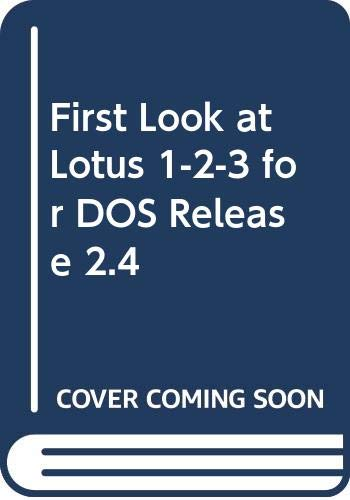 9780070579026: First Look at Lotus 1-2-3 for DOS Release 2.4