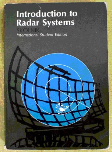 Introduction to Radar Systems: Skolnik, Merrill I.
