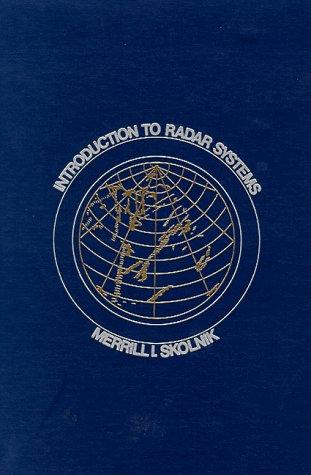 Introduction to Radar Systems: Merrill I. Skolnik