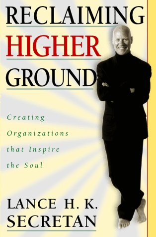 9780070579194: Reclaiming Higher Ground: Creating Organizations That Inspire the Soul