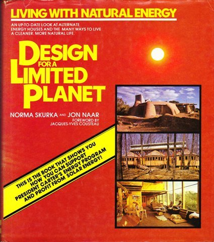Design for a Limited Planet. Living with natural energy