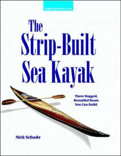 9780070579897: The Strip-Built Sea Kayak: Three Rugged, Beautiful Boats You Can Build
