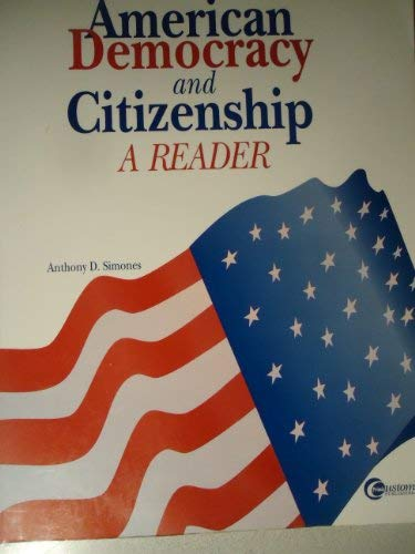 9780070580060: American Democracy and Citizenship: A Reader