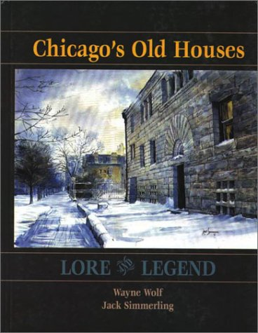 9780070580091: Chicago's Old Houses: Lore and Legend, Custom Pub