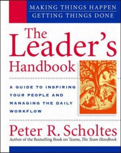 9780070580282: The Leader's Handbook: Making Things Happen, Getting Things Done