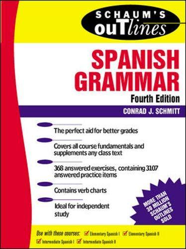 9780070580473: Schaum's Outline of Spanish Grammar (4th edition)