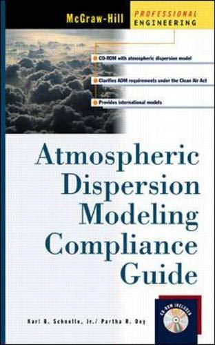 Atmospheric Dispersion Modeling Compliance Guide: Karl B. Schnelle,
