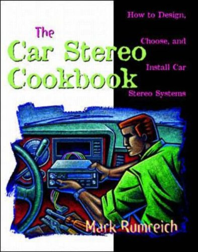 9780070580831: Car Stereo Cookbook: How to Design, Choose and Install Car Stereo Systems (TAB Electronics Technical Library)