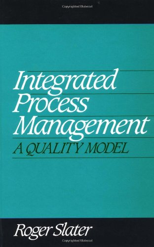 9780070581029: Integrated Process Management: A Quality Model