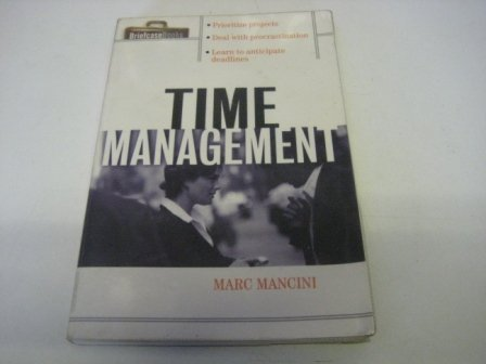 9780070581197: Time Management (Briefcase Books Series)