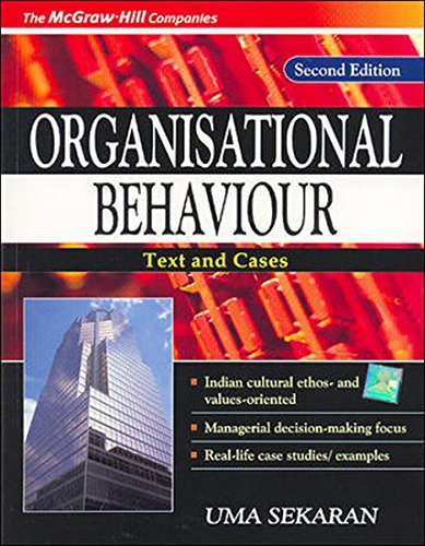 Organizational Behavior: Text and Cases (Second Edition): Uma Sekaran