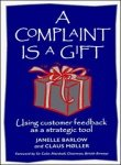 9780070582095: A Complaint Is A Gift