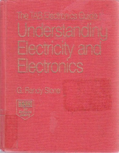 9780070582156: The Tab Electronics Guide to Understanding Electricity and Electronics