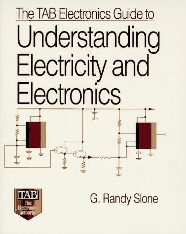 9780070582163: The TAB Electronics Guide to Understanding Electricity and Electronics