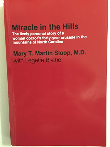 miracle in the Hills: Sloop, Mary T. Martin