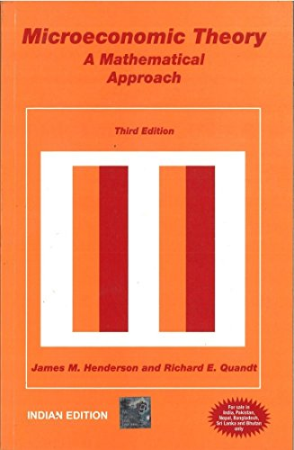 Microeconomic Theory: A Mathematical Approach, 3Ed: Jhingan, M L