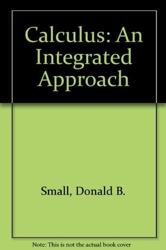 9780070582651: Calculus: An Integrated Approach