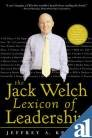 9780070582736: The Jack Welch Lexicon Of Leadership