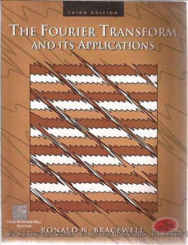 9780070582859: The Fourier Transform and Its Applications