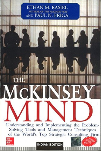 9780070583955: The McKinsey Mind: Understanding And Implementing The Problem-Solving Tools And Management Techniques Of The World's Top Strategic Consulting Firm