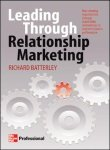 9780070583962: Leading Through Relationship Marketing