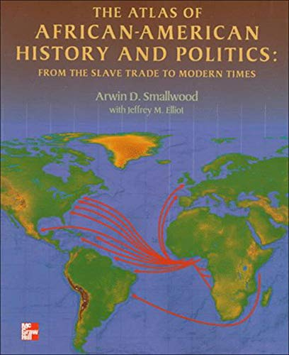 9780070584365: The Atlas of African-American History and Politics: From the Slave Trade to Modern Times