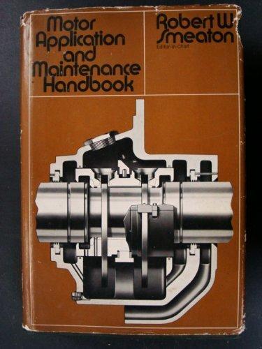 9780070584389: Motor Application and Maintenance Handbook