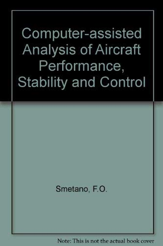 9780070584419: Computer Assisted Analysis of Aircraft Performance, Stability and Control