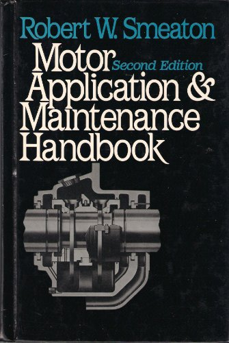 9780070584488: Motor Application and Maintenance Handbook