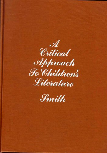 9780070584556: A Critical Approach to Children's Literature