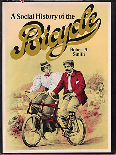 9780070584570: A social history of the bicycle, its early life and times in America,