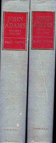 John Adams: volume one (vol. I ): Page Smith