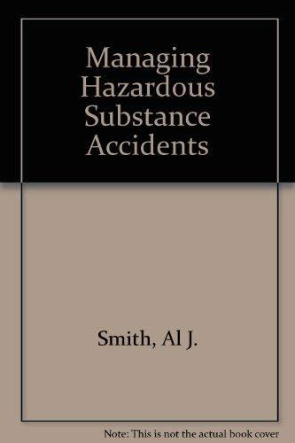 9780070584679: Managing Hazardous Substance Accidents