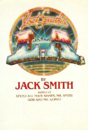 Jack Smith's L.A.: Jack Clifford Smith