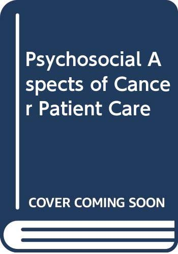 9780070584938: Psychosocial Aspects of Cancer Patient Care