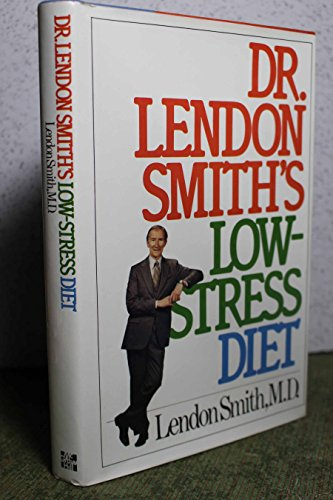 9780070585003: Dr. Lendon Smith's Low-Stress Diet Book