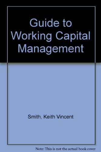 9780070585454: Guide to Working Capital Management