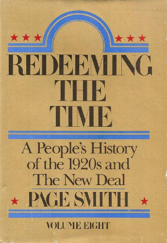 9780070585751: Redeeming the Time: A People's History of the 1920s and the New Deal: 008