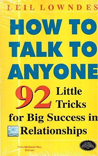 9780070586208: How to Talk to Anyone: 92 Little Tricks for Big Success in Relationships