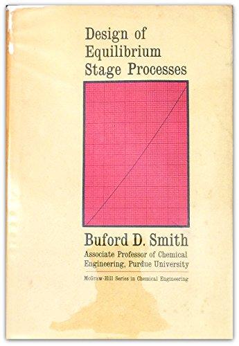 9780070586376: Design of Equilibrium Stage Processes