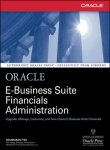 9780070586598: Oracle E-Business Suite Financials Administration