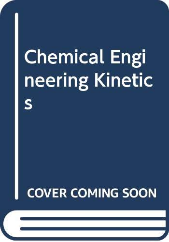 9780070586932: Chemical Engineering Kinetics (McGraw-Hill chemical engineering series)