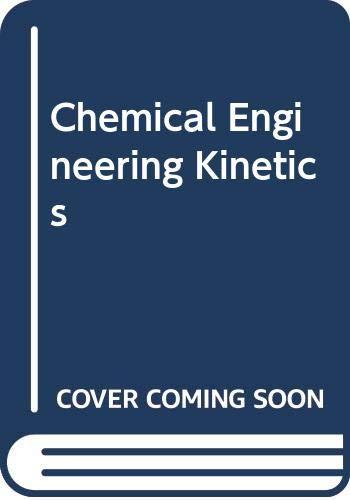 Chemical Engineering Kinetics: Smith, J.M.