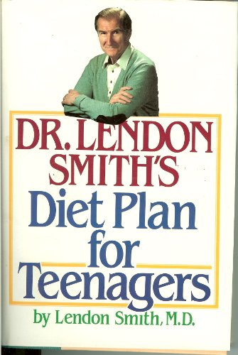 9780070587007: Dr. Lendon Smith's Diet Plan for Teenagers