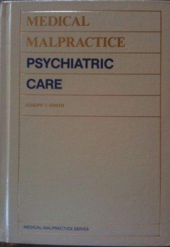 9780070587052: Medical Malpractice, Psychiatric Care (Medical Malpractice Series)