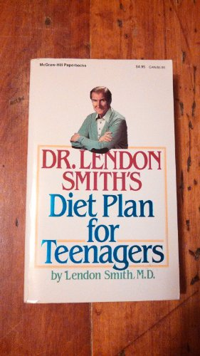 9780070587069: Dr. Lendon Smith's Diet Plan for Teenagers