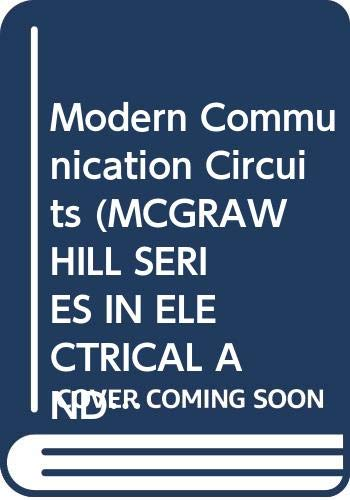 9780070587304: Modern Communication Circuits (Mcgraw Hill Series in Electrical and Computer Engineering)