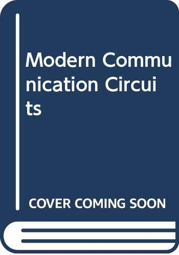 9780070587311: Modern Communication Circuits (McGraw-Hill series in electrical engineering)